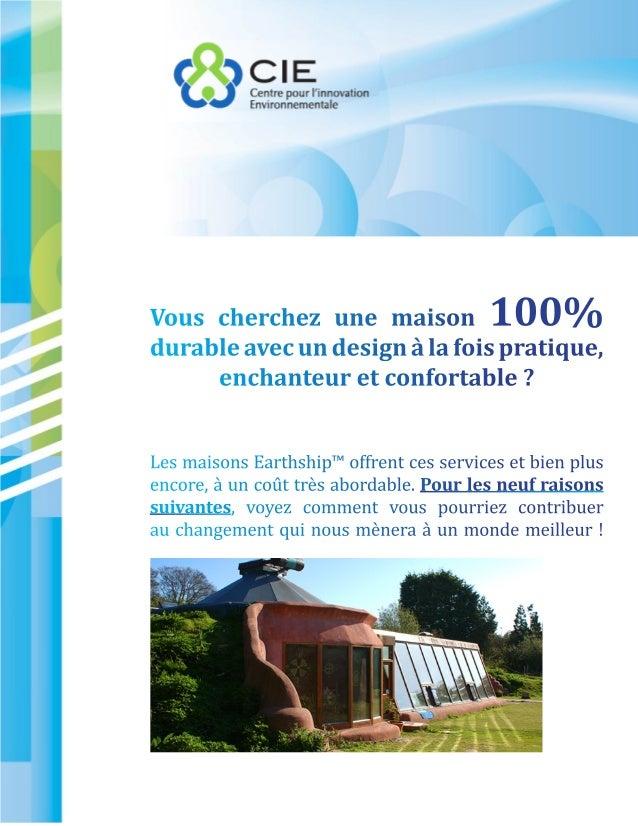 Vous cherchez une maison                 100%durable avec un design à la fois pratique,     enchanteur et confortable ?Les...
