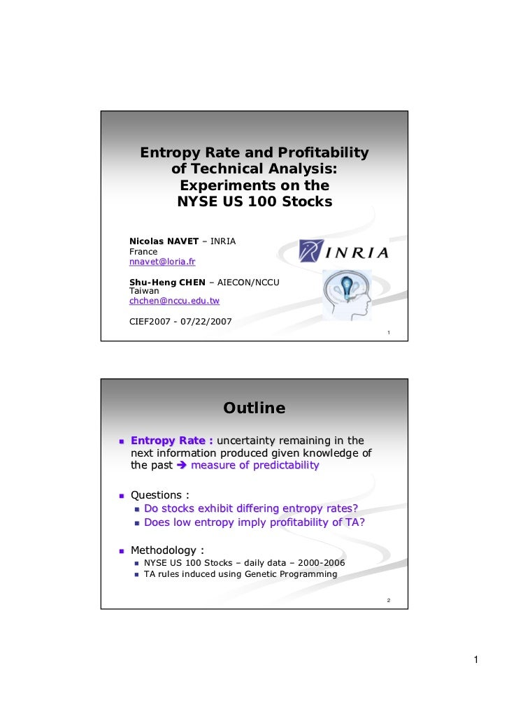 Entropy Rate and Profitability      of Technical Analysis:       Experiments on the       NYSE US 100 StocksNicolas NAVET ...