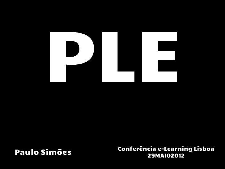 Conferência e-Learning LisboaPaulo Simões           29MAIO2012