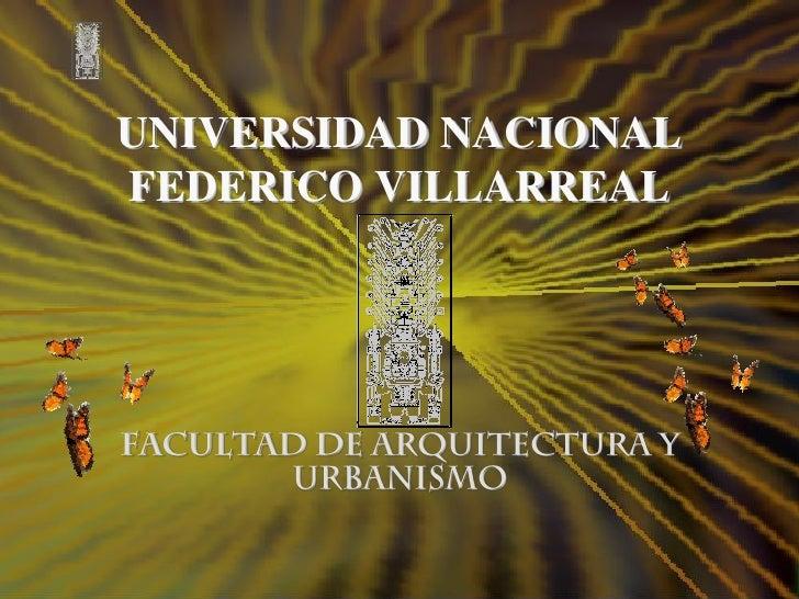 UNIVERSIDAD NACIONALFEDERICO VILLARREAL