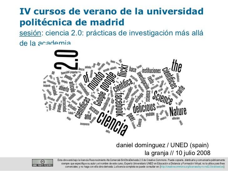 IV cursos de verano de la universidad politécnica de madrid daniel domínguez / UNED (spain)   la granja // 10 julio 2008 s...