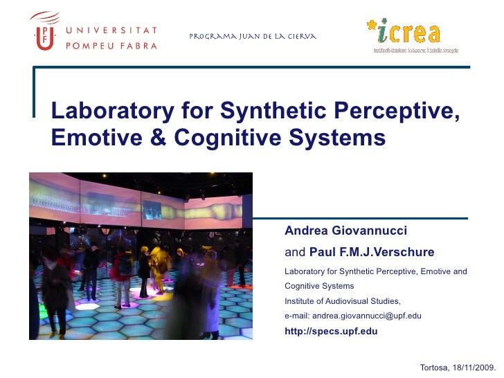 Programa Juan de la Cierva     Laboratory for Synthetic Perceptive, Emotive & Cognitive Systems                           ...