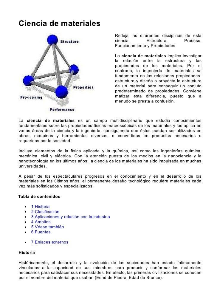 Ciencia de materiales                                                     Refleja las diferentes disciplinas de esta      ...
