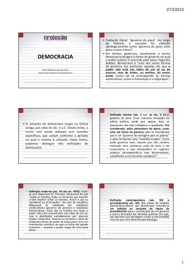"""27/3/2012                                                          • Tradução literal: """"governo do povo"""". Ao longo        ..."""