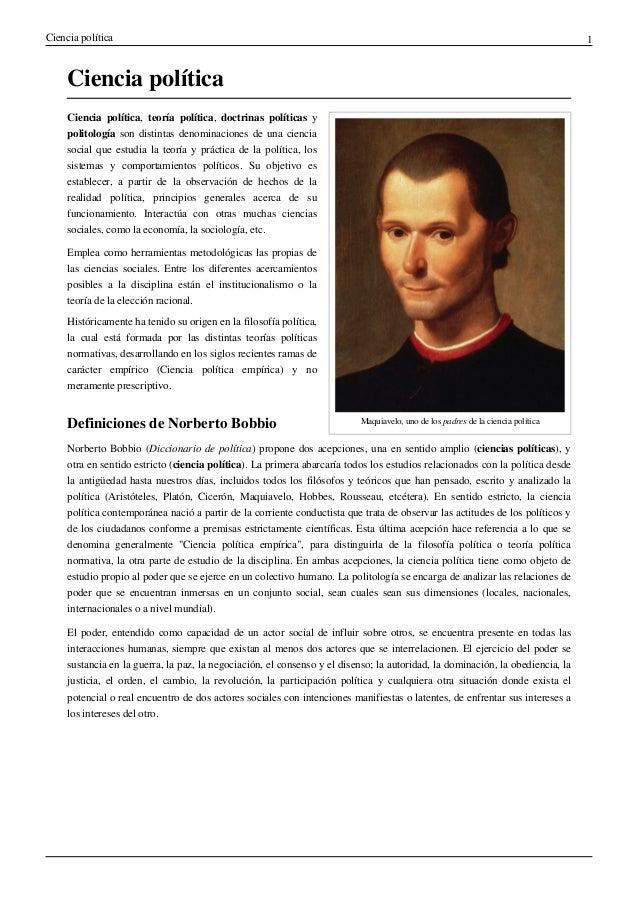 Ciencia política 1 Ciencia política Maquiavelo, uno de los padres de la ciencia política Ciencia política, teoría política...