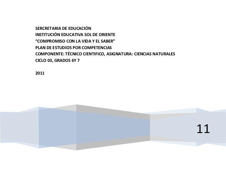 """SERCRETARIA DE EDUCACIÓNINSTITUCIÓN EDUCATIVA SOL DE ORIENTE""""COMPROMISO CON LA VIDA Y EL SABER""""PLAN DE ESTUDIOS POR COMPET..."""