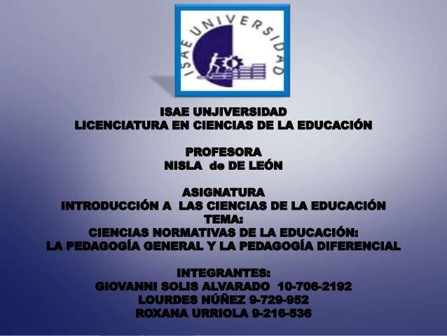 ISAE UNJIVERSIDAD LICENCIATURA EN CIENCIAS DE LA EDUCACIÓN PROFESORA NISLA de DE LEÓN ASIGNATURA INTRODUCCIÓN A LAS CIENCI...