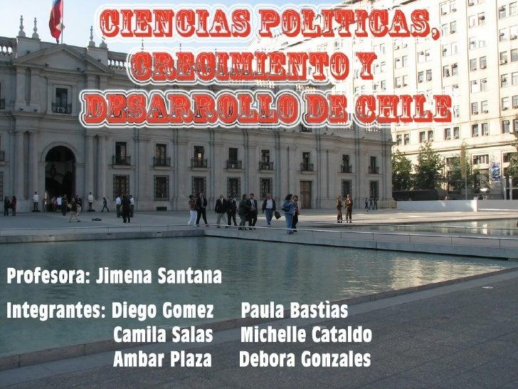Ciencias Politicas, Crecimiento Y Desarrollo En Chile Def