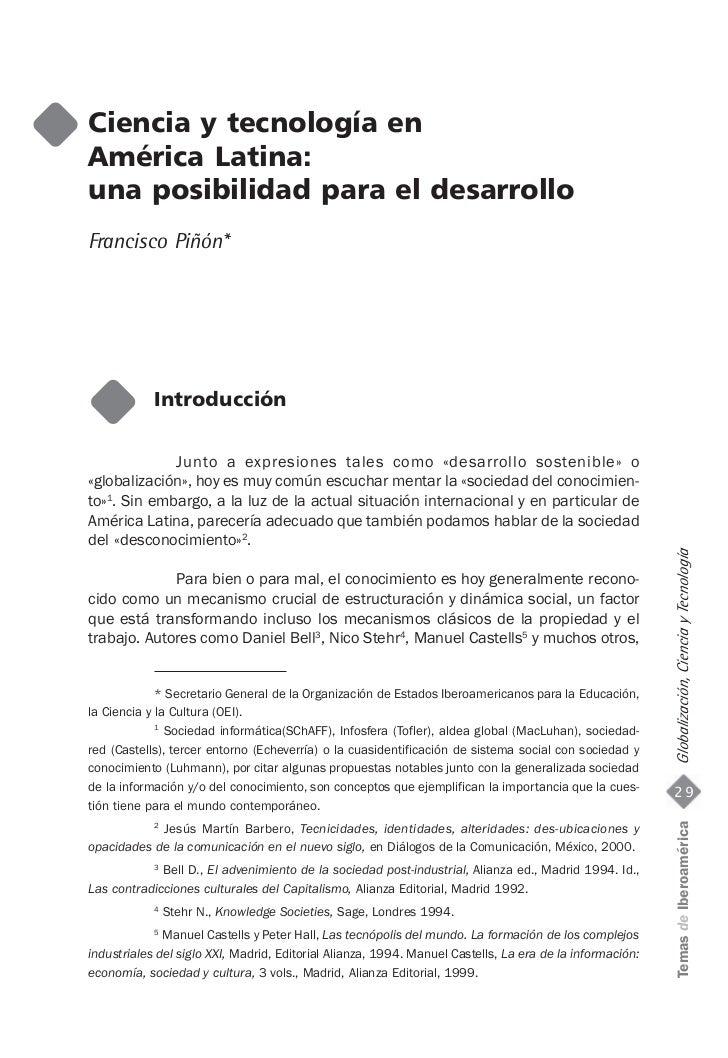 Ciencia y tecnología enAmérica Latina:una posibilidad para el desarrolloFrancisco Piñón*            Introducción          ...
