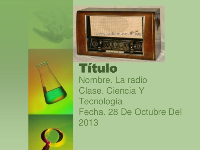 Ciencia y tecnología la radio