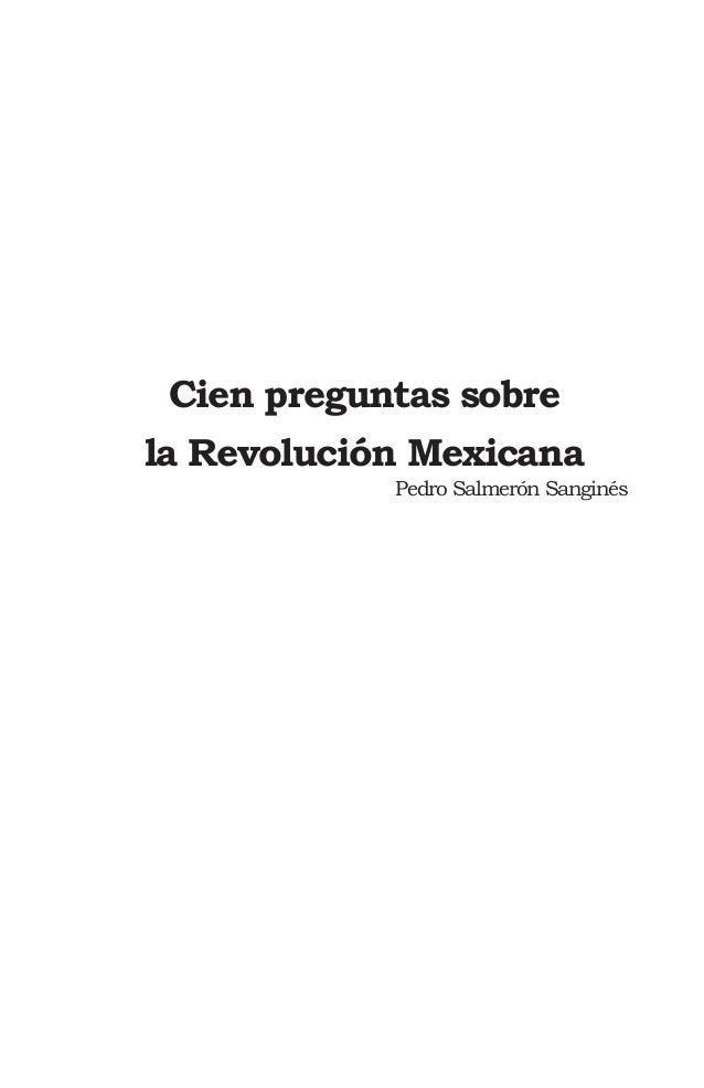 Cien preguntas sobre la revolucion mexicana pdf