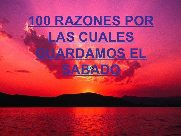 100 RAZONES POR LAS CUALES GUARDAMOS EL SABADO