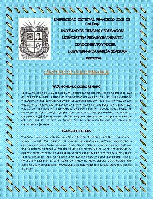 UNIVERSIDAD DISTRITAL FRANCISCO JOSE DE CALDAS FACULTAD DE CIENCIAS Y EDUCACION LICENCIATURA PEDAGOGIA INFANTIL CONOCIMIEN...