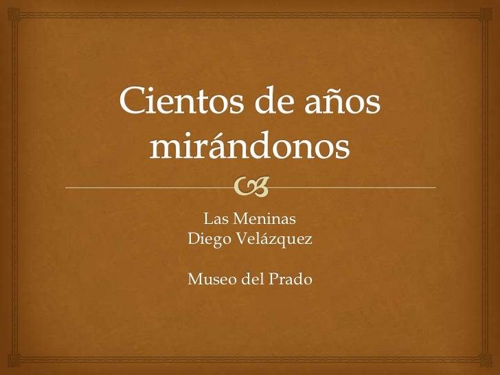 Las MeninasDiego VelázquezMuseo del Prado