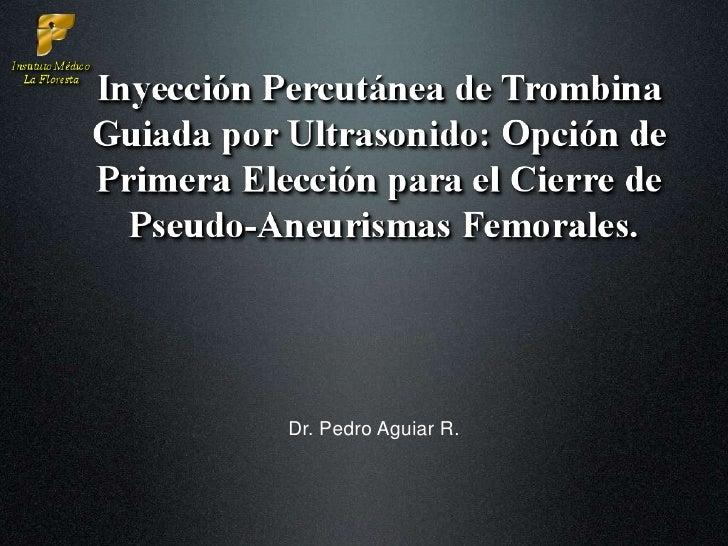 Dr. Pedro Aguiar R.<br />