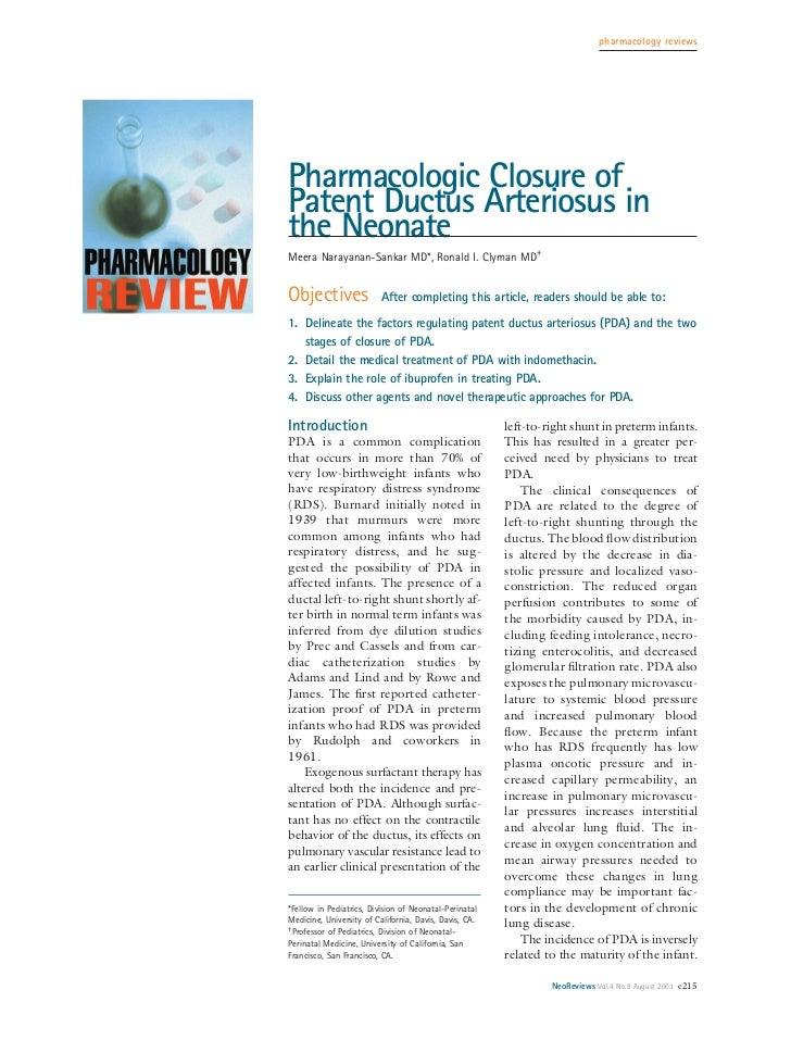 pharmacology reviewsPharmacologic Closure ofPatent Ductus Arteriosus inthe NeonateMeera Narayanan-Sankar MD*, Ronald I. Cl...