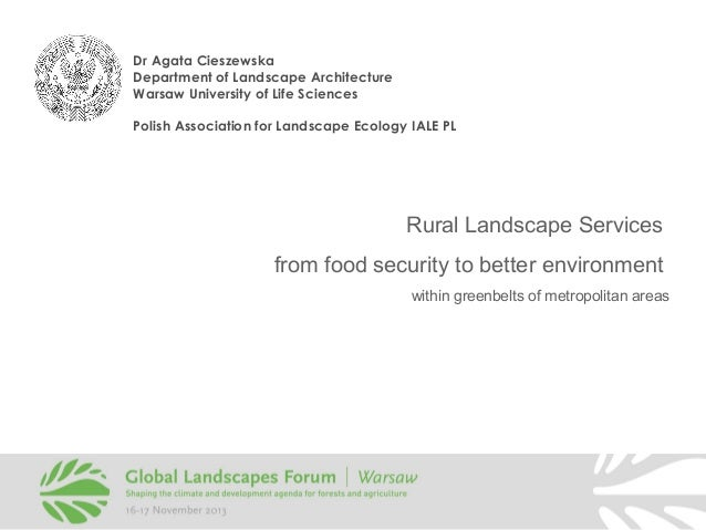 Rural Landscape Services from food security to better environment within greenbelts of metropolitan areas