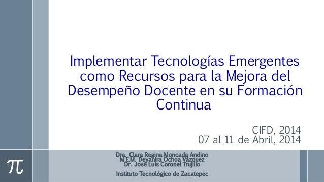 Cifid 2014 ponencia_presentacion_moncada_andino_ochoavazquez_coroneltrujillo