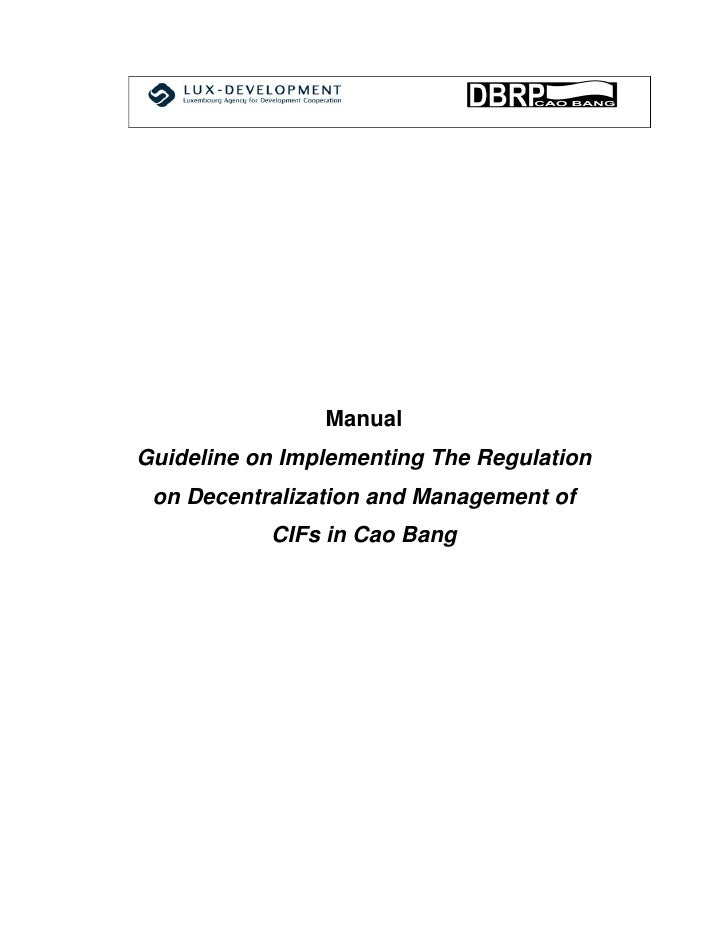 ManualGuideline on Implementing The Regulation on Decentralization and Management of           CIFs in Cao Bang