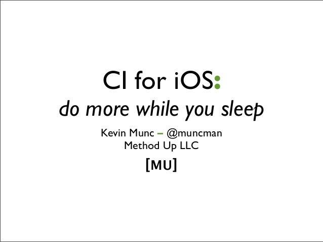 Ci for i-os-codemash-01.2013