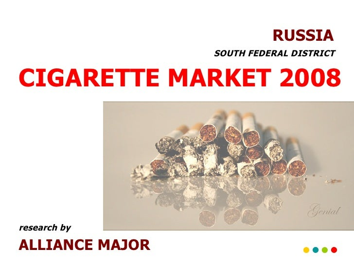 CIGARETTE MARKET 2008 RUSSIA ALLIANCE MAJOR   SOUTH FEDERAL DISTRICT research by
