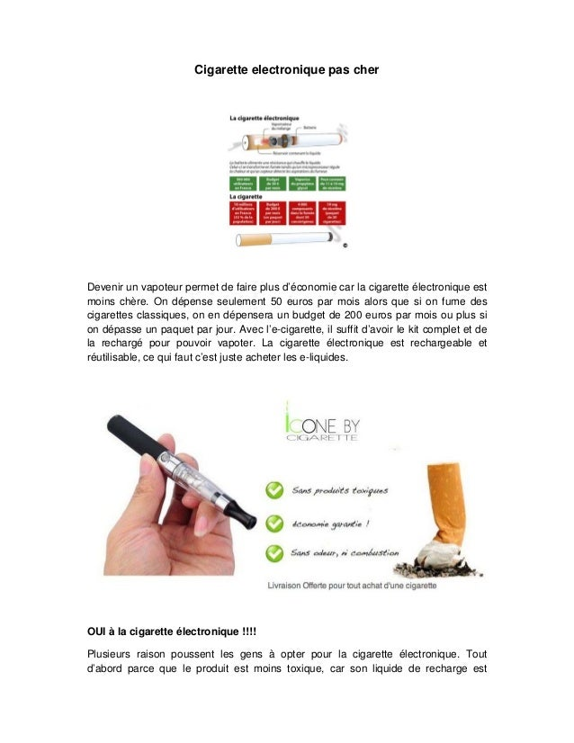 Cigarette electronique pas cher  Devenir un vapoteur permet de faire plus d'économie car la cigarette électronique est moi...