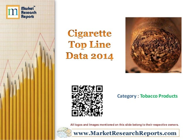 www.MarketResearchReports.com Category : Tobacco Products All logos and Images mentioned on this slide belong to their res...