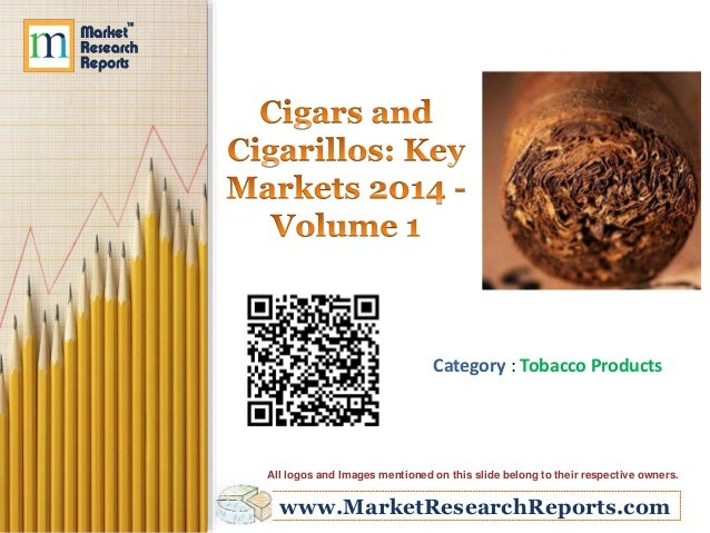 Category : Tobacco Products  All logos and Images mentioned on this slide belong to their respective owners.  www.MarketRe...