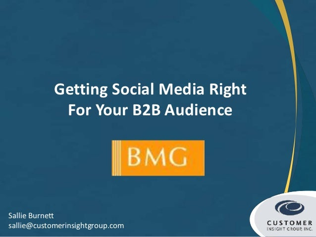Getting Social Media Right For Your B2B Audience