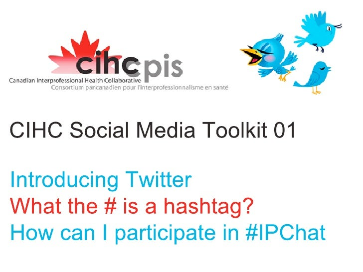 CIHC #IPChat 101 - Canadian Interprofessional Health Collaborative