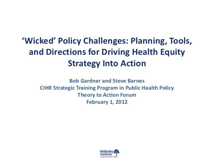 'Wicked' Policy Challenges: Planning, Tools, and Directions for Driving Health Equity into Action