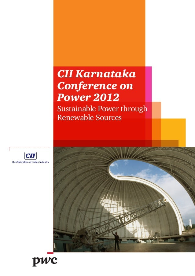 CII Karnataka Conference on Power 2012 Sustainable Power through Renewable Sources