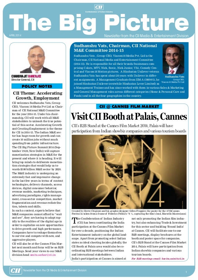 1 Newsletter from the CII Media & Entertainment Division CII Theme: Accelerating Growth, Employment CII welcomes Sudhanshu...