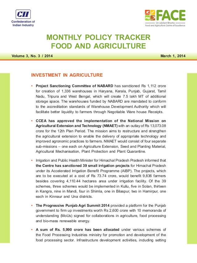 MONTHLY POLICY TRACKER FOOD AND AGRICULTURE Volume 3, No. 3 / 2014 March 1, 2014 INVESTMENT IN AGRICULTURE • Project Sa...