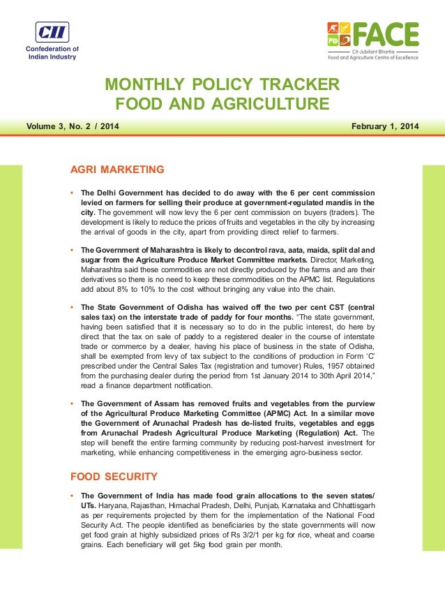 MONTHLY POLICY TRACKER FOOD AND AGRICULTURE Volume 3, No. 2 / 2014   February 1, 2014  AGRI MARKETING • The Delhi Gover...