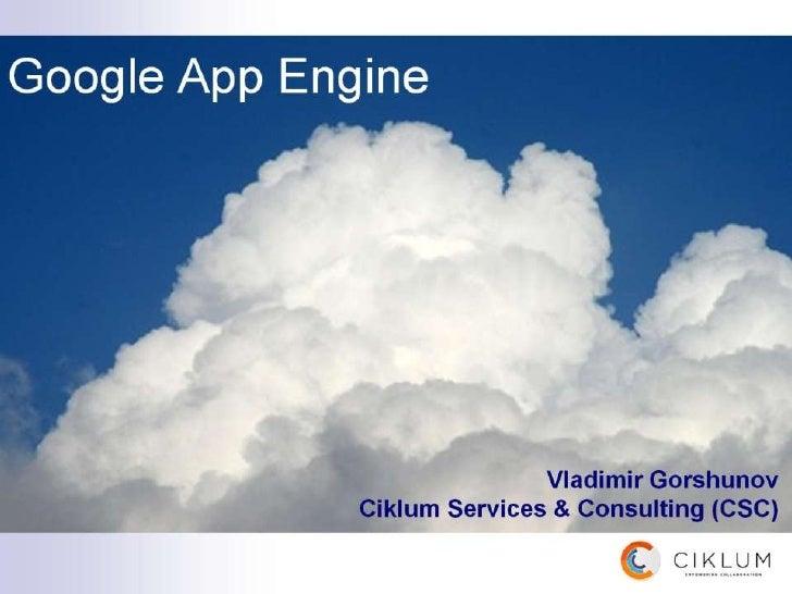 CiklumJavaSat_15112011-Vladimir Gorshynov- Intro to google app engine 2011