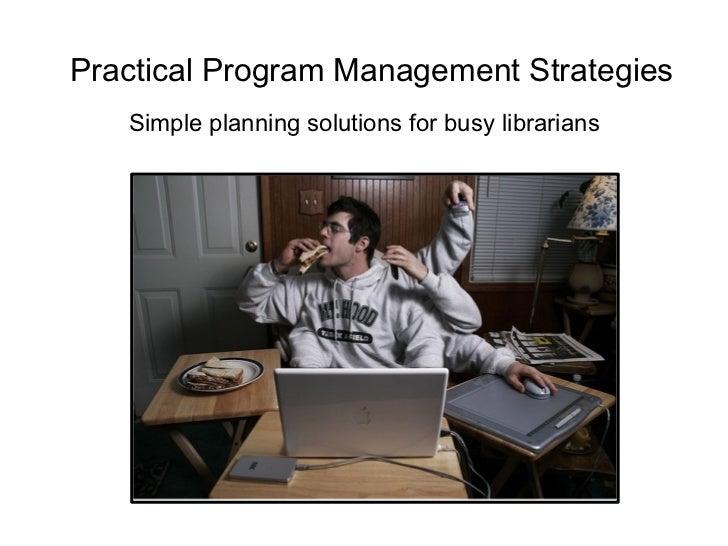 Practical Program Management Strategies