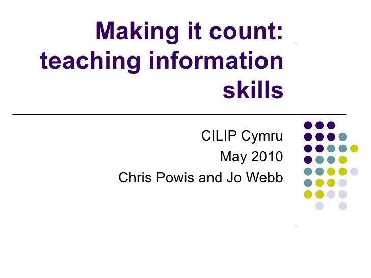 Making it count: teaching information skills