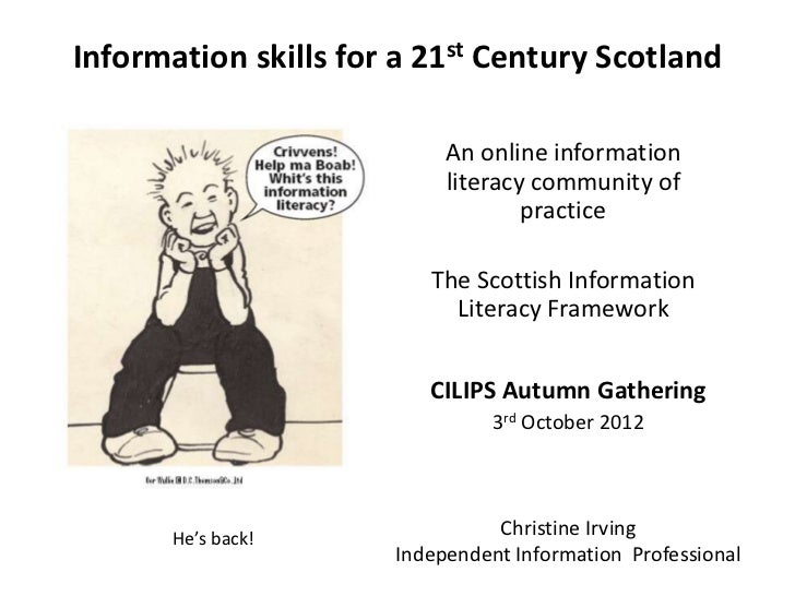 Information skills for a 21st Century Scotland                           An online information                           l...