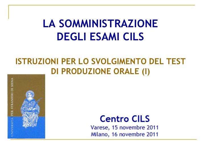 CILS - 5. Somministrazione orale. Parte1