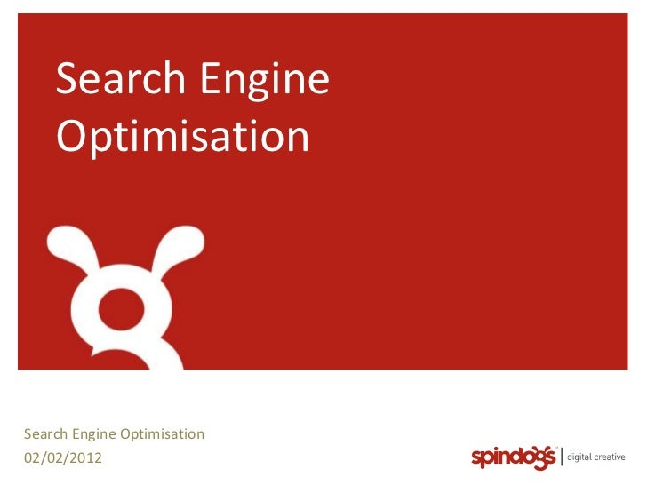 Search Engine    OptimisationSearch Engine Optimisation02/02/2012
