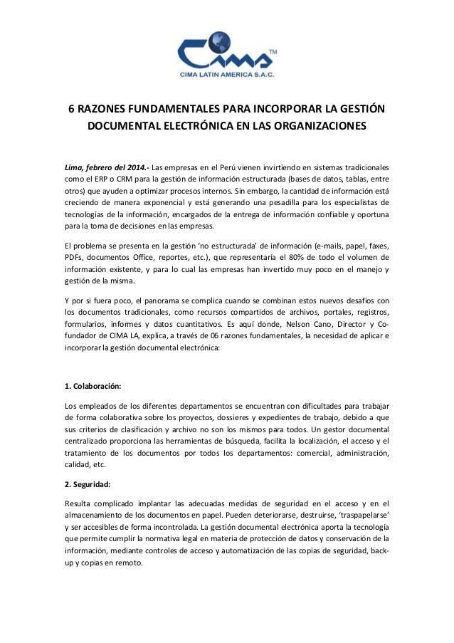 6 RAZONES FUNDAMENTALES PARA INCORPORAR LA GESTIÓN DOCUMENTAL ELECTRÓNICA EN LAS ORGANIZACIONES Lima, febrero del 2014.- L...