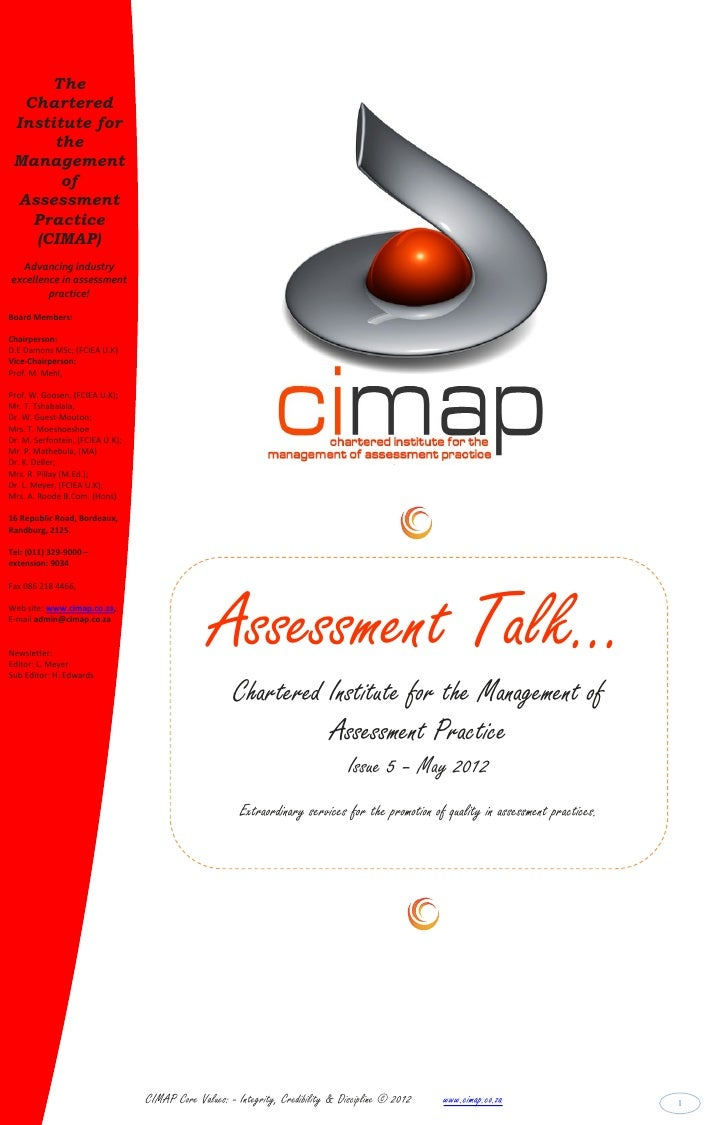 The  Chartered Institute for      the Management       of Assessment   Practice   (CIMAP)  Advancing industryexcellence in...