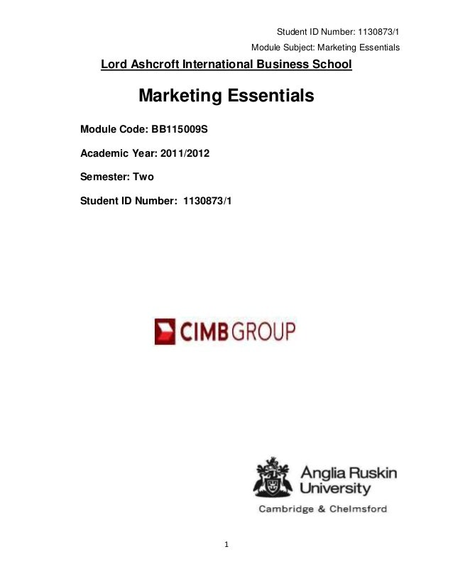 Student ID Number: 1130873/1                               Module Subject: Marketing Essentials   Lord Ashcroft Internatio...