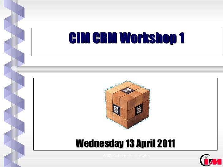 CIM CRM Workshop