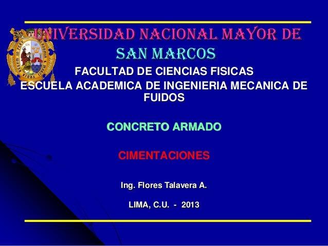 UNIVERSIDAD NACIONAL MAYOR DE SAN MARCOS FACULTAD DE CIENCIAS FISICAS ESCUELA ACADEMICA DE INGENIERIA MECANICA DE FUIDOS C...