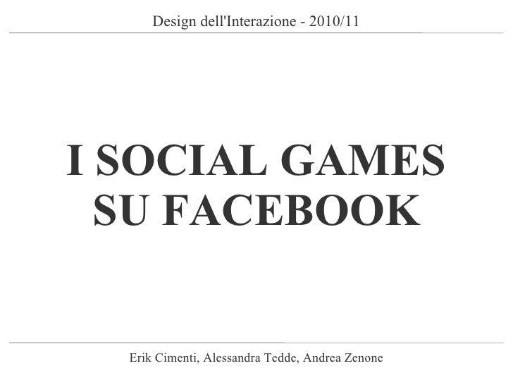 [Cimenti tedde zenone] i social games su facebook