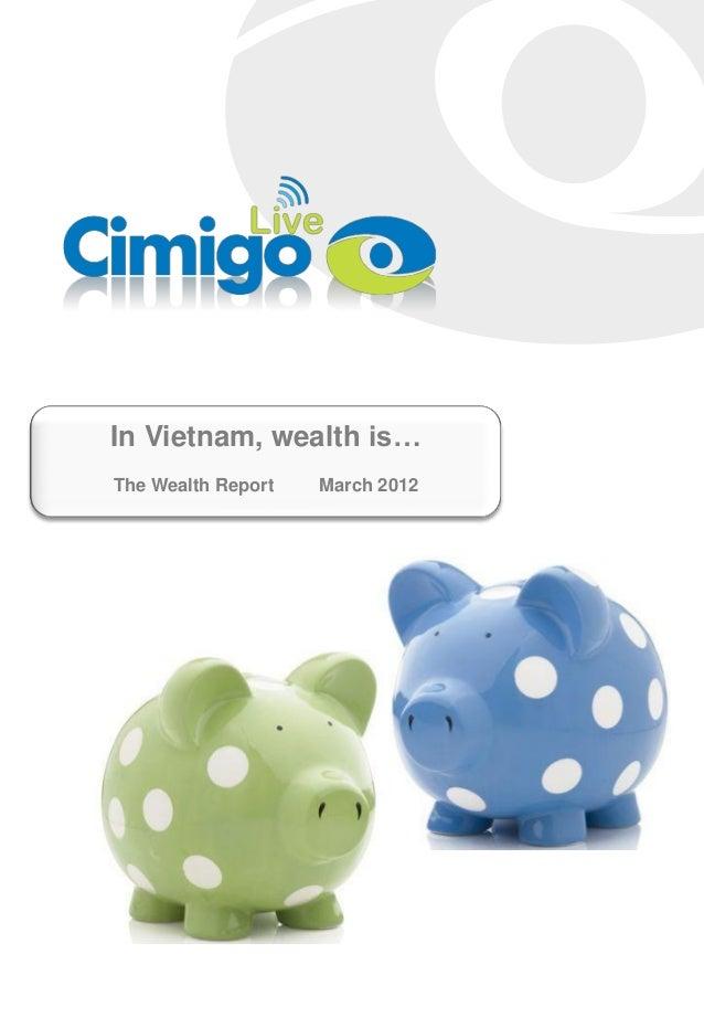 In Vietnam, wealth is… The Wealth Report March 2012