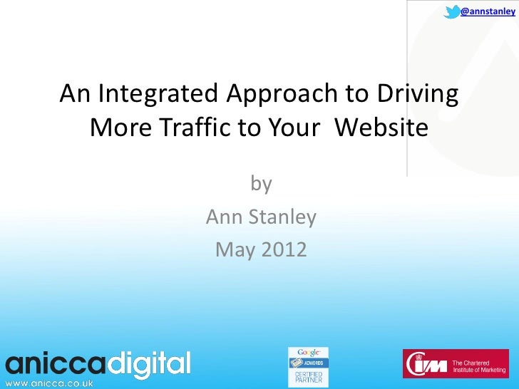 An Integrated Approach To Driving More Traffic To Your Website
