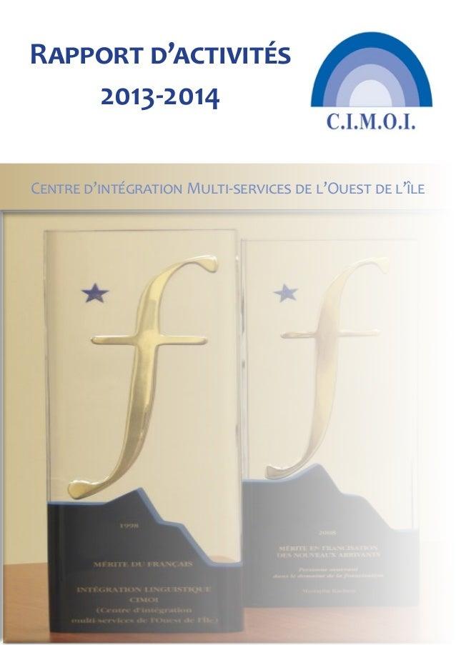 Centre d'intégration Multi-services de l'Ouest de l'île Rapport d'activités 2013-2014